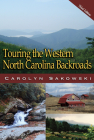 Touring Western North Carolina (Touring the Backroads) Cover Image