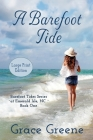 A Barefoot Tide (Large Print) Cover Image