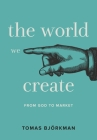 The World We Create Cover Image