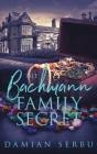The Bachmann Family Secret Cover Image