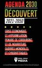 L'Agenda 2030 Découvert (2021-2050): Crise Économique et Hyperinflation, Pénurie de Carburant et de Nourriture, Guerres Mondiales et Cyberattaques (La Cover Image