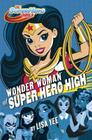 Wonder Woman at Super Hero High (DC Super Hero Girls) Cover Image