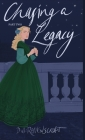 Chasing a Legacy Part Two Cover Image