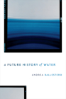 A Future History of Water Cover Image