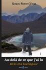 Au-delà de ce que j'ai lu: Récits d'un Bourlingueur Cover Image