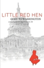 Little Red Hen Goes to Washington Cover Image