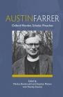 Austin Farrer: Oxford Warden, Scholar, Preacher Cover Image