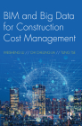 Bim and Big Data for Construction Cost Management Cover Image