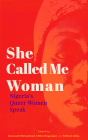 She Called Me Woman: Nigeria's Queer Women Speak Cover Image