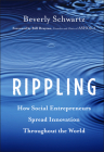 Rippling: How Social Entrepreneurs Spread Innovation Throughout the World Cover Image