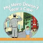 My Hero Doesn't Wear a Cape Cover Image
