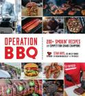 Operation BBQ: 200 Smokin' Recipes from Competition Grand Champions Cover Image