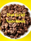 Dot Grid Notebook: Large Dotted Notebook/Journal Cover Image