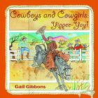 Cowboys and Cowgirls: Yippee-Yay! Cover Image