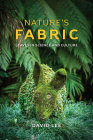 Nature's Fabric: Leaves in Science and Culture Cover Image