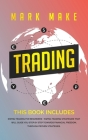 Trading: This book includes: Swing trading for beginners + Swing trading strategies that will guide you step by step towards fi Cover Image