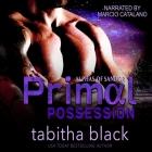 Primal Possession: A Dark Omegaverse Romance Cover Image