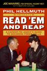 Phil Hellmuth Presents Read 'em and Reap: A Career FBI Agent's Guide to Decoding Poker Tells Cover Image