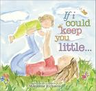 If I Could Keep You Little... Cover Image