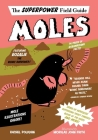 Moles (Superpower Field Guide) Cover Image