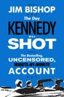 The Day Kennedy Was Shot Cover Image