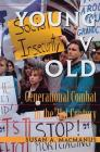 Young V. Old: Generational Combat in the 21st Century (Transforming American Politics) Cover Image