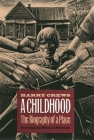 Childhood: The Biography of a Place Cover Image