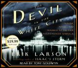 The Devil in the White City: Murder, Magic, and Madness at the Fair That Changed America Cover Image