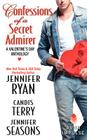Confessions of a Secret Admirer: A Valentine's Day Anthology Cover Image
