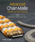 Advanced Chain Maille Jewelry Workshop: Weaving with Rings and Scale Maille Cover Image
