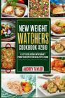 New Weight Watchers Cookbook #2019: Easy & Delicious WW Smart Points Recipes For Healthy Living Cover Image