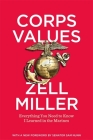 Corps Values: Everything You Need to Know I Learned in the Marines Cover Image