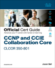 CCNP and CCIE Collaboration Core Clcor 350-801 Official Cert Guide Cover Image