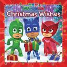 Christmas Wishes (PJ Masks) Cover Image