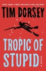 Tropic of Stupid Cover Image