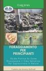 Foraggiamento per principianti: Guida pratica su come riconoscere il cibo selvatico per sopravvivere in natura Cover Image