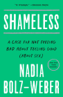 Shameless: A Case for Not Feeling Bad About Feeling Good (About Sex) Cover Image