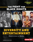Diversity and Entertainment: Black Lives in Media Cover Image