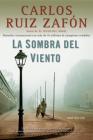La Sombra del Viento (El cementerio de los libros olvidados #1) Cover Image