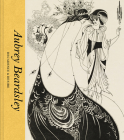 Aubrey Beardsley: Decadence and Desire Cover Image