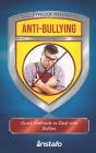 Anti-Bullying: Quick Methods to Deal with Bullies Cover Image