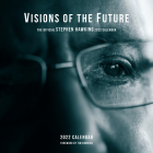 Visions of the Future: The Official Stephen Hawking Wall Calendar 2022 Cover Image