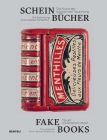 Fake Books: The Art of Bibliophilic Deceit Cover Image