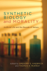 Synthetic Biology and Morality: Artificial Life and the Bounds of Nature (Basic Bioethics) Cover Image