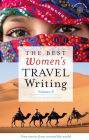 The Best Women's Travel Writing, Volume 8: True Stories from Around the World Cover Image