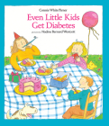 Even Little Kids Get Diabetes (Albert Whitman Prairie Books) Cover Image