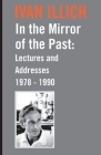 In the Mirror of the Past: Lectures and Addresses 1978-1990 Cover Image