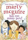 Marty McGuire Has Too Many Pets! Cover Image