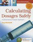 Calculating Dosages Safely with Access Code: A Dimensional Analysis Approach (DavisPlus) Cover Image