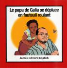 Le Papa de Galia se Déplace en Fauteuil Roulant Cover Image